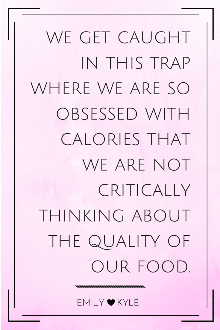 Why Calories Don't Matter by Emily Kyle Nutrition