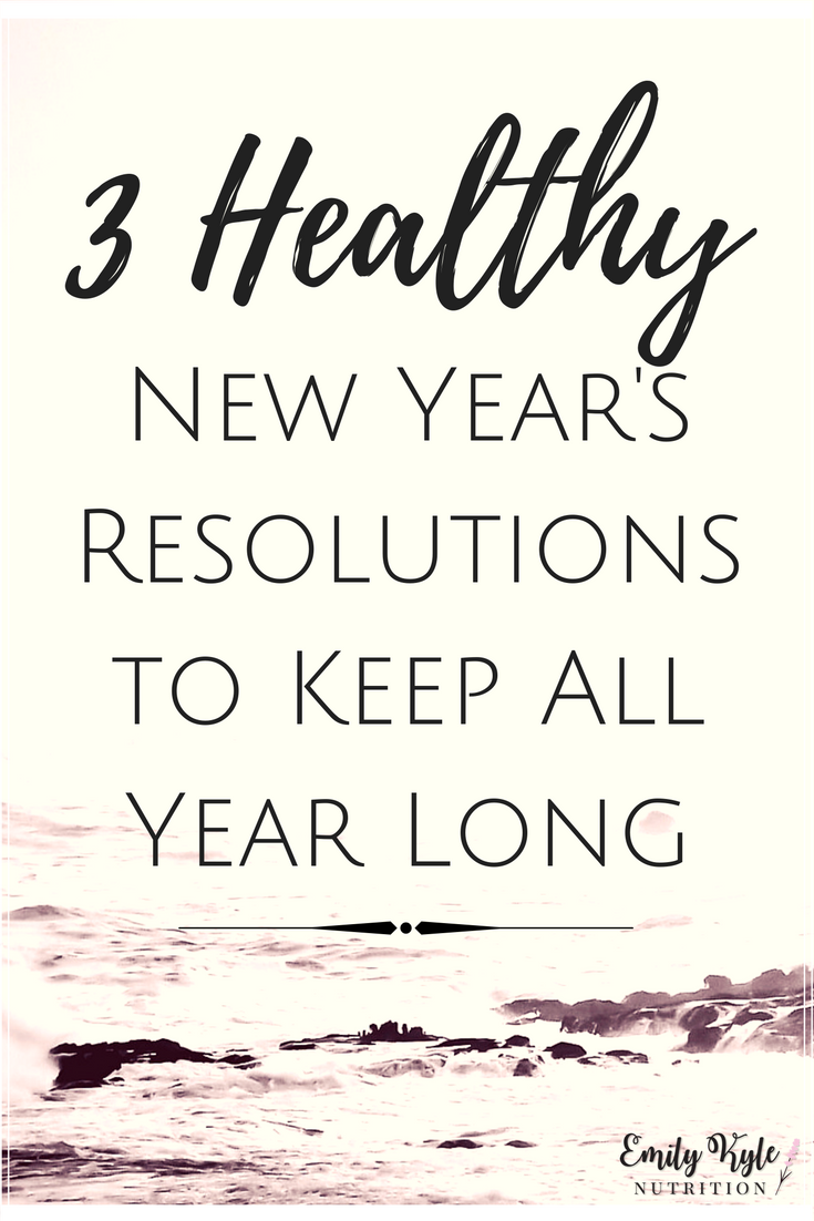 Start the New Year off right with these 3 Healthy New Year's Resolutions to Keep All Year Long that are simple to implement, but can have big changes for your overall health and well being throughout the year.