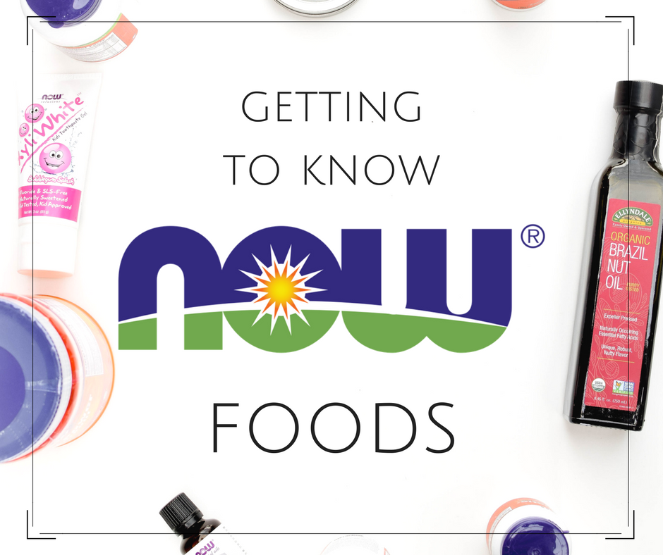 Getting to Know NOW Foods by Emily Kyle Nutrition