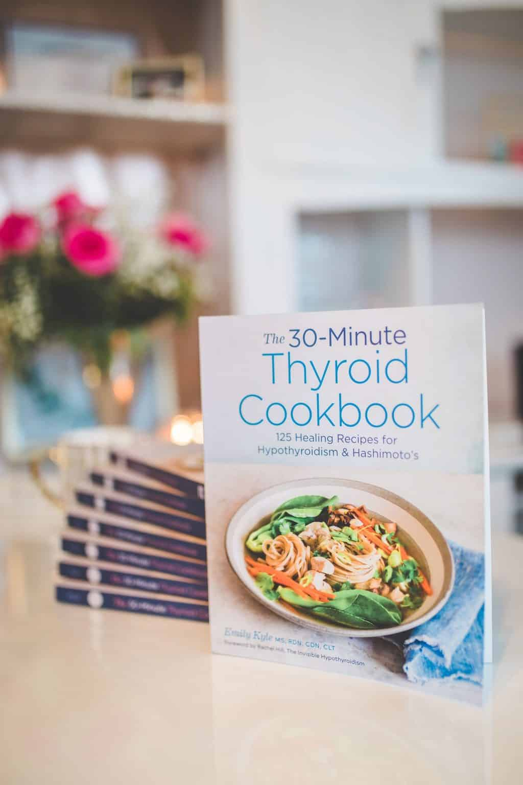 The 30-Minute Thyroid Cookbook