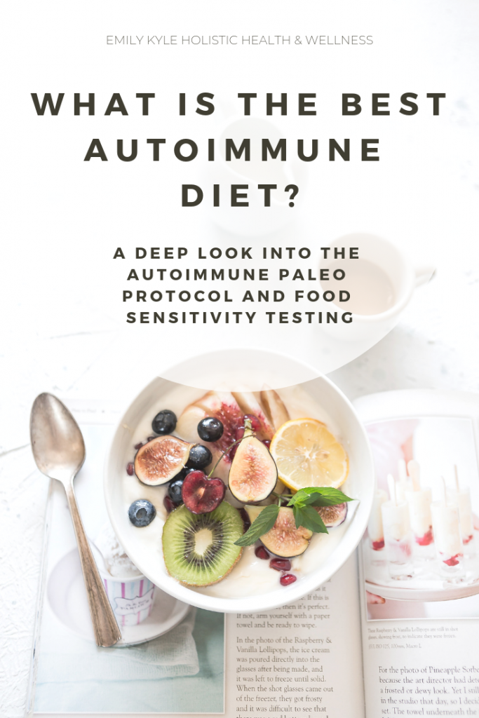 What is the Best Autoimmune ​Diet by Emily Kyle Nutrition