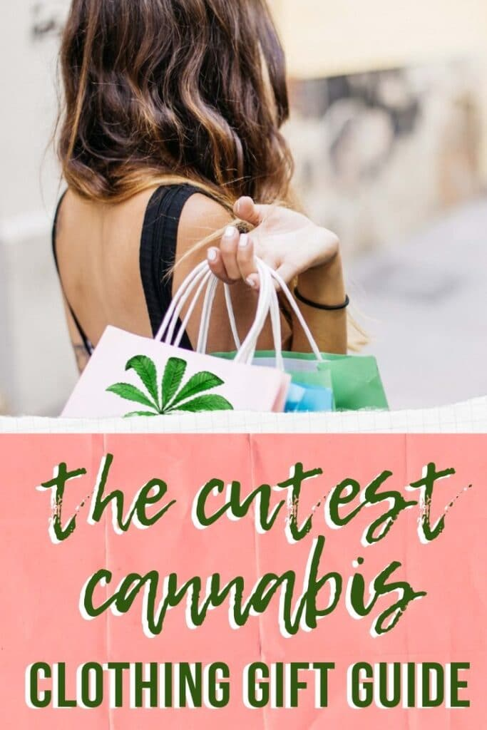 Cannabis Clothing Gift Guide