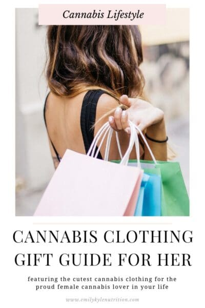 Cannabis Gift Guide for Her By Emily Kyle Nutrition