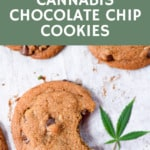The Best Cannabis Chocolate Chip Cookies