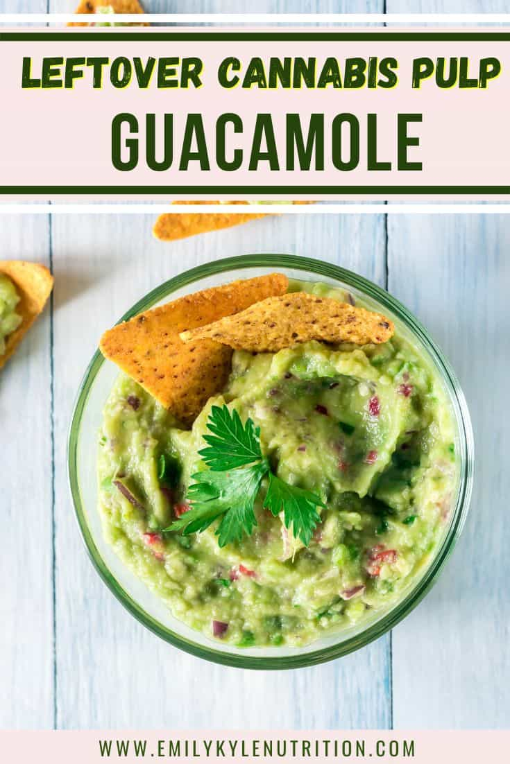 Infused Guacamole Made With Leftover Cannabis Pulp