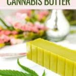 Easy Homemade Cannabis Butter Emily Kyle
