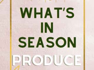 What's In Season Produce Guide