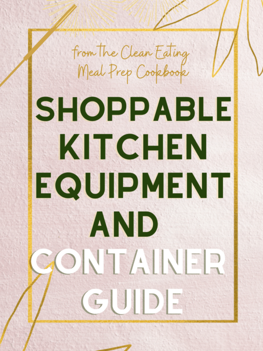 Shoppable Meal Prep Kitchen Equipment Guide