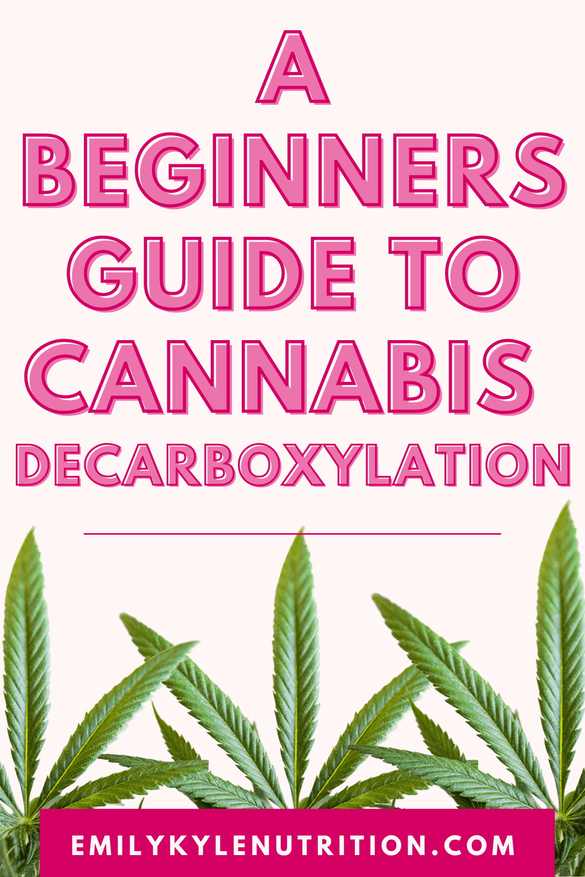 a beginners  guide to  cannabis decarboxylation