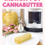 instant pot to make cannabutter Pinterest image of a stick of cannabutter on a white plate